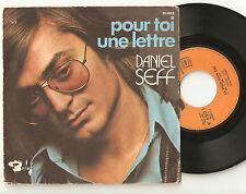 """DANIEL SEFF : pour toi une lettre / la fille d'un été  - 7"""" SP BARCLAY 1973"""