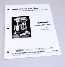 HOBART A200-2 MIXER INSTRUCTIONS OWNERS OPERATORS MANUAL PARTS CATALOG