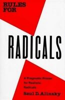 Rules for Radicals by Saul David Alinsky (Paperback, 1989)