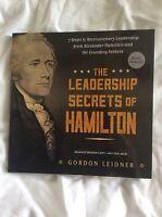 Leadership Secrets Of Hamilton Gordon Leidner Adv Reader Copy Paperback