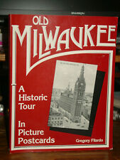 Old Milwaukee: Historic Tour Picture Postcards, Buildings Streets Transportation