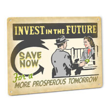 Invest in the Future Metal Sign Banking Savings IRA 401K Money Investment Decor