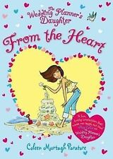The Wedding Planner's Daughter: From the Heart by Coleen Murtagh Paratore, Book