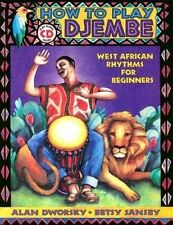 NEW How to Play Djembe (Book/CD set) by Alan L. Dworsky & Betsy Sansby