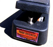 FAUX BOOMER, our most famous wah!