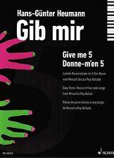 Klavier Noten : Gib mir 5 (Heumann) - Anfänger - (5-Finger Stücke)
