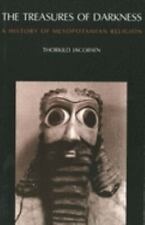 The Treasures of Darkness: Mesopotamian Religion by Jacobsen (1978, Paperback)