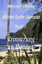 Erinnerung an Samana by Manuela Mendez (2013, Paperback, Large Type)