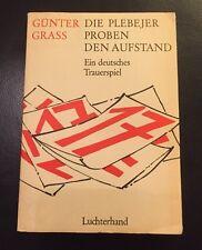 Günter Grass Die Plebejer Proben den Aufstand 1966 ..