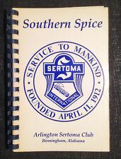Birmingham, Alabama - Arlington Sertoma Club Recipes - SOUTHERN SPICE - Cookbook