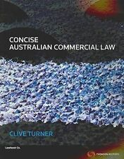 Concise Australian Commercial Law by Roger Gamble Clive Turner