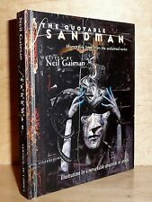 THE QUOTABLE SANDMAN by Neil Gaiman HB 1st Print! AMAZING ARTWORK THROUGHOUT!