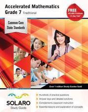 Common Core Accelerated Mathematics Grade 7 Traditional: SOLARO Study Guide (Com