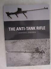 Osprey Weapon 60: The Anti-Tank Rifle by Steven J. Zaloga