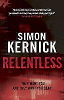 Relentless von Simon Kernick (Taschenbuch)