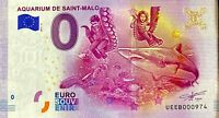 BILLET 0  EURO  AQUARIUM DE SAINT MALO FRANCE  2017  NUMERO DIVERS