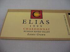 Wine Label: ELIAS 1999 Chardonnay Russian River Valley Estate Grown