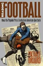 Reading Football: How the Popular Press Created an American Spectacle-ExLibrary