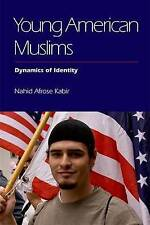 Young American Muslims: Dynamics of Identity,Nahid Afrose Kabir,Good Book mon000