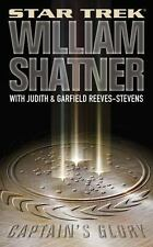 Star Trek: Captain's Glory by Judith Reeves-Stevens, William Shatner and Garfiel