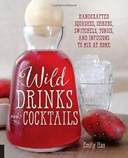 Wild Bebidas & Cocktails: hecho a mano squashes,MATORRALES,switchels,Tónicos Y