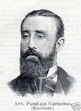 STAMPA 1894 PASQUALE CAPILONGO DEPUTATO CAMERA BENEVENTO XXII LEGISLATURA