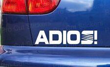 185mm (18,5 cm) ADIOS! Seeya! Adesivo Auto Decalcomania Divertente per-SEAT LEON IBIZA CUPRA