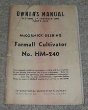 IH McCormick Deering Farmall Cultivator No. HM-240 Owner's Manual dated 1947