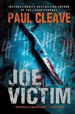 Joe Victim by Paul Cleave (2013, Paperback)