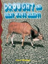 Drought and Heat Wave Alert! by Paul C. Challen and Paul Challen (2004,...