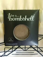 NEW Be A Bombshell - Eye Shadow - Taj Mahal - 2g/.07oz