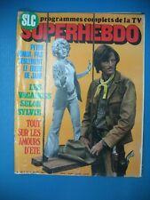 16 SLC SUPERHEBDO PETER FONDA VARTAN BECAUD BRIAN JONES ROMY SCHNEIDER S. LOREN