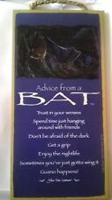 """5"""" X 10"""" Advice From A Bat Wood Plaque Inspirational Sign Novelty Gift New"""