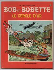 """BOB ET BOBETTE N°118 """" LE CERCLE D'OR """" .. Réédition du N°29"""