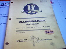 D21 D21 Series II Two-Ten Two-Twenty Vintage Allis-Chalmers Tractor I&T Manual