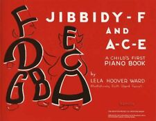 Jibbidy F And A C E Childs First Piano Sheet Music Book Lela Hoover Ward