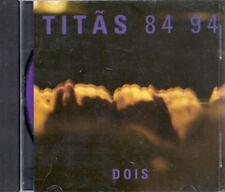 Titãs Titas 84 94 Dois (Brasil)