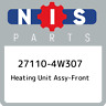 27110-4W307 Nissan Heating unit assy-front 271104W307, New Genuine OEM Part