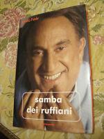 SAMBA DEI RUFFIANI - EMILIO FEDE