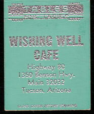 TUCSON AZ Wishing Well Cafe Vtg Restaurant Match Book Cover Tables for Ladies