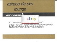 MEXICANA AIRLINES AZTECA DE ORO LOUNGE GUEST CARD LAX ? GATE 54/55 AREA D