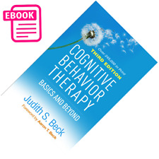 Cognitive Behavior Therapy, Third Edition: Basics and Beyond