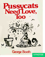 Pussycats Need Love, Too - Album about 200 cartoons. Cover, inside like new 1980