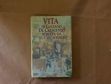 Vita di Luciano de Crescenzo scritta da lui medesimo - Mondadori - Prima 1989