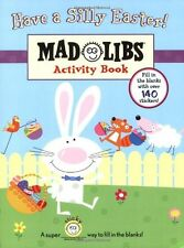 Have a Silly Easter!: Mad Libs Junior Activity Book by Brenda Sexton