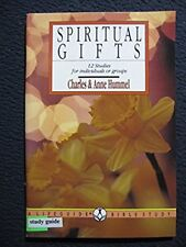 Spiritual Gifts: Building the Body of Christ: 12 Studies for Individuals or Gr..