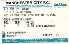 Ticket - Manchester City v Watford 05.02.97 FA Cup