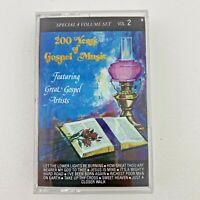 200 Years of Gospel Music Volume 2 Cassette Tape Various Gospel Artists