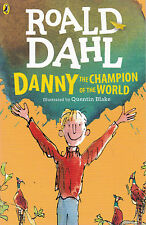 Danny Champion of World Roald Dahl Quentin Blake PB 2016 Childrens' Classic