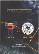 Orig.PRG    WM Qualifikation  10.09.2013    FÄRÖER - DEUTSCHLAND  !!  SELTEN